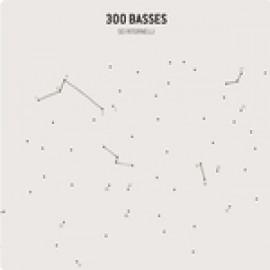 300 BASSES