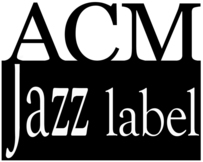 Un nouveau Label : ACM Jazz Label