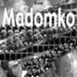 Madomko live