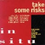 Take some risks