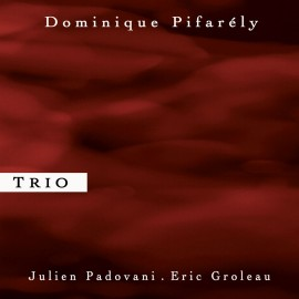 DOMINIQUE PIFARELY TRIO