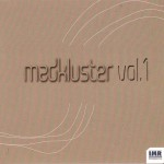 MAD KLUSTER Vol 1