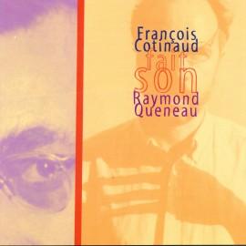 Cotinaud fait son Raymond Queneau