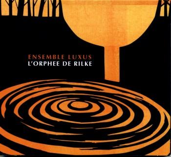 L'ORPHEE DE RILKE