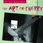 THE ART OF CHERRY