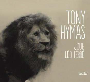 TONY HYMAS JOUE LEO FERRE