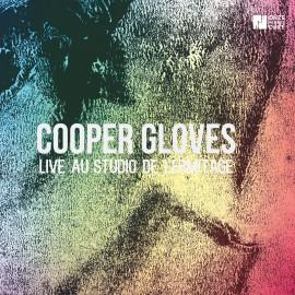 COOPER GLOVES - LIVE AU STUDIO DE L HERMITAGE