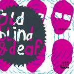 OLD BLIND & DEAF - COLONISATION