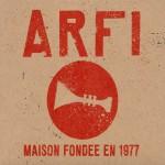 ARFI maison fondée en 1977 Compilation anniversaire