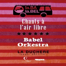 BABEL ORKESTRA - CHANTS À L'AIR LIBRE