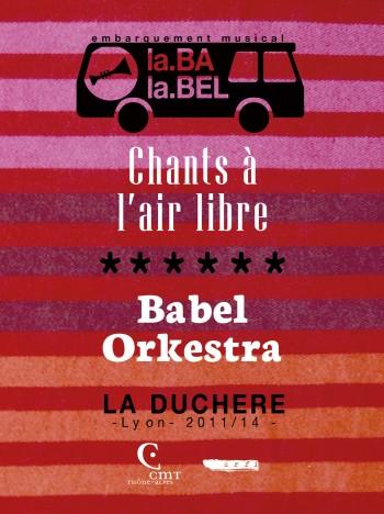 BABEL ORKESTRA - CHANTS À L'AIR LIBRE