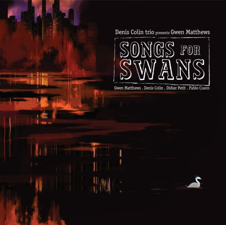 SONGS FOR SWANS