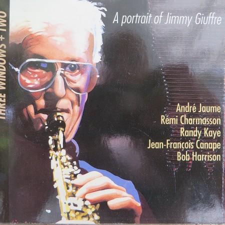 3 WINDOWS + TWO - A PORTRAIT OF JIMMY GIUFRRE