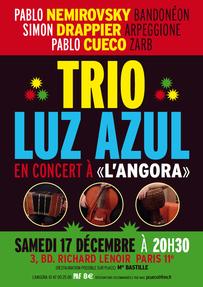 Trio Luz Azul - Samedi 17 décembre 2011 à 20h30 à L'Angora