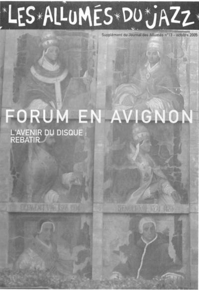 Le Journal n°13 - Supplément au journal n°13 : Forum en Avignon