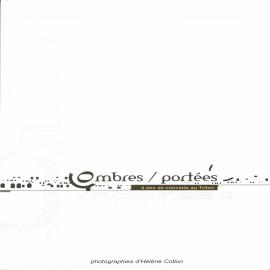 OMBRES / PORTEES - 4 ANS DE CONCERTS AU TRITON