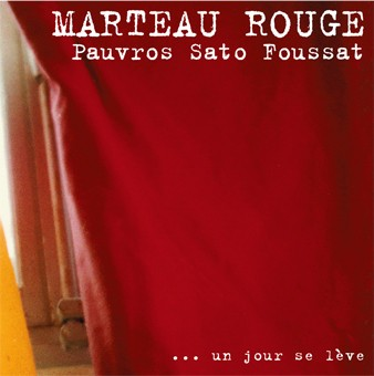 MARTEAU ROUGE LP