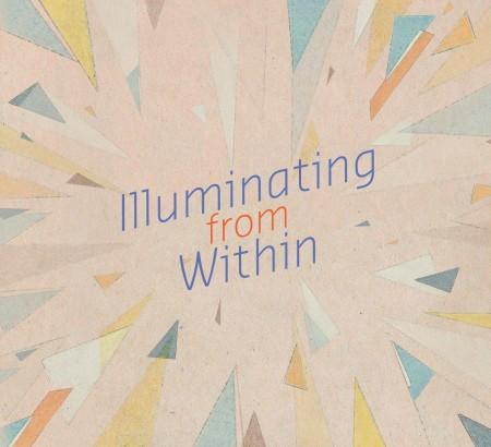 ILLUMINATING FROM WITHIN