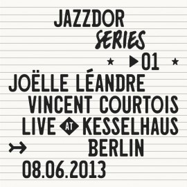 LIVE AT KESSELHAUS BERLIN 08.06.2013