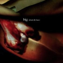 BIG  (DRUM & BASS)