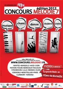 CONCOURS MÉLODIE 7 Concours national de Musique, Chant, Danse, Théâtre et Vidéo 2012 – 1ère édition