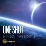 ONE SHOT INTEGRALE 1999/2010