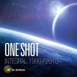 ONE SHOT INTEGRALE 1999/2010