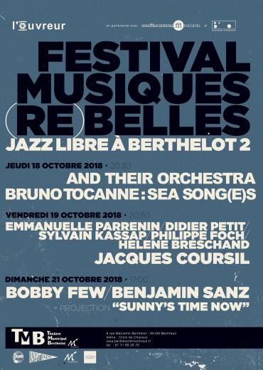 Festival Musiques (Re)belles - Jazz libre à Berthelot - Montreuil
