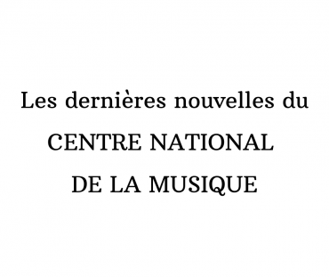 Le Centre national de la musique lancé le 1er janvier 2020