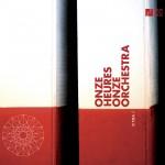 ONZE HEURES ONZE ORCHESTRA VOL 2