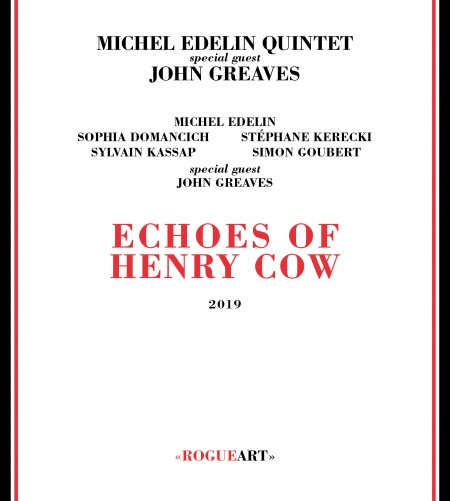 ECHOES OF HENRY COW