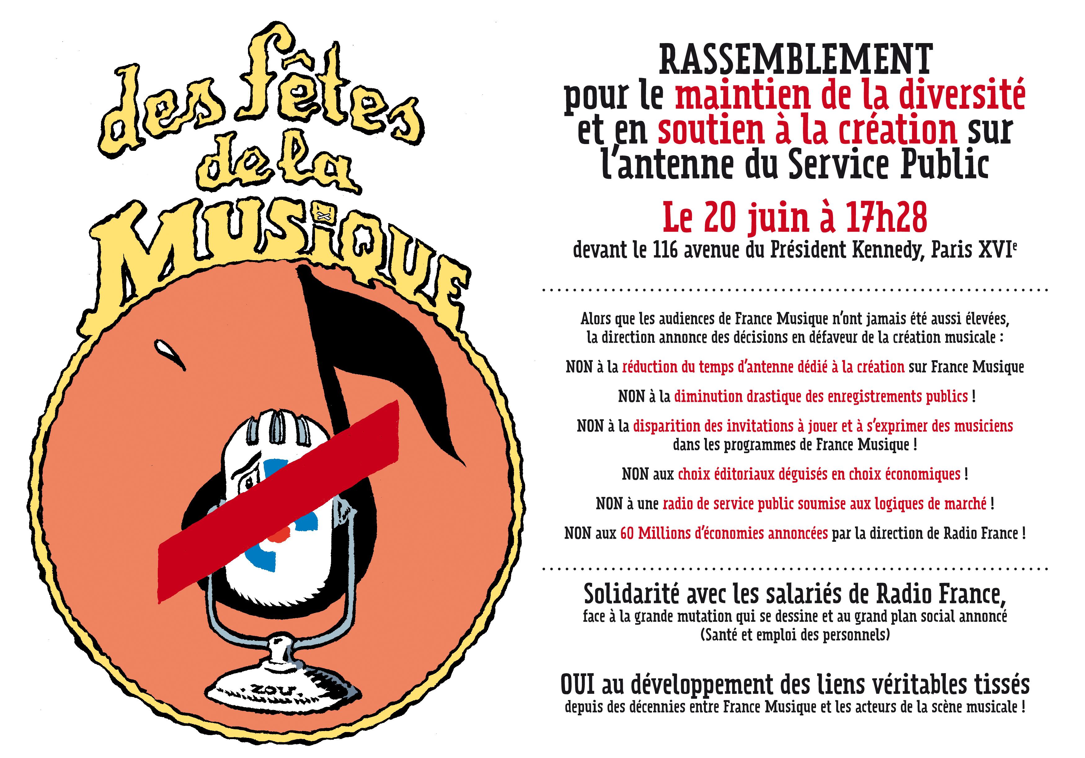 DES FETES DE LA MUSIQUE 20 JUIN Rassemblement pour le maintien de la diversité et en soutien à la création sur l'antenne du Service Public