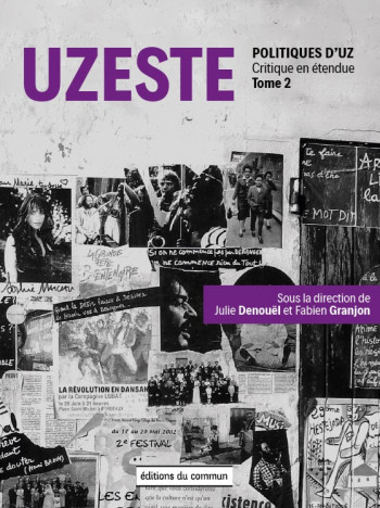 UZESTE - POLITIQUE D'UZ - TOME 2