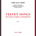 Velvet song to baba fred anderson
