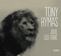 Tony Hymas joue Léo Ferré