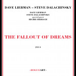 THE FALLOUT OF DREAMS