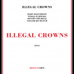 ILLEGAL CROWNS