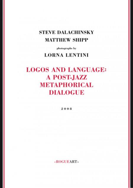 LOGOS AND LANGUAGE : A POST JAZZ METAPHORICAL DIALOGUE