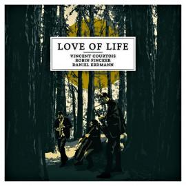 LOVE OF LIFE