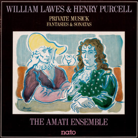 WILLIAM LAWES & HENRY PURCELL  PRIVATE MUSICK FANTASIES & SONATAS
