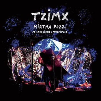 TZIMX - PERCUSSIONS / MULTIPLES