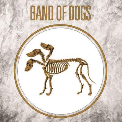 BAND OF DOGS II