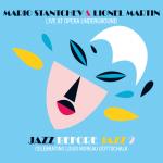 MARIO STANTCHEV & LIONEL MARTIN – LIVE AT OPERA UNDERGROUND