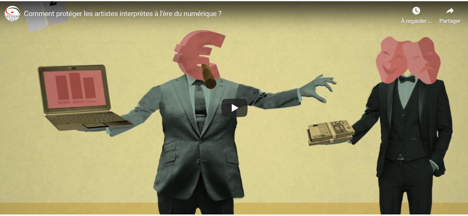 PROTECTION DES ARTISTES  INTERPRÈTES ET NUMÉRIQUE / VIDÉO SPEDIDAM