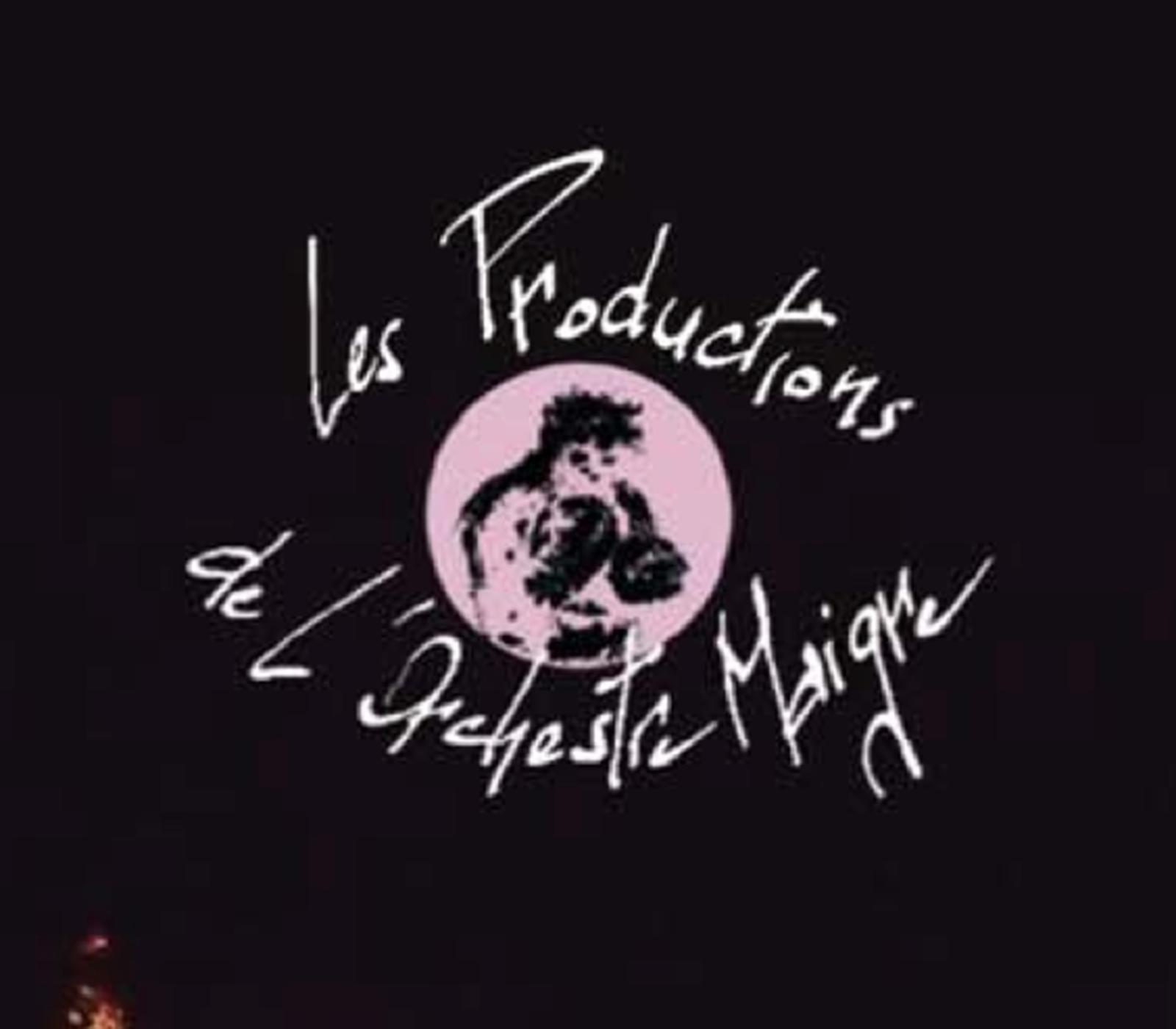 Les Productions de l'Orchestre Maigre