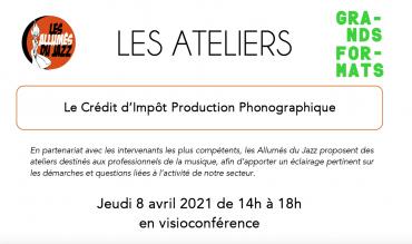ATELIER : CRÉDIT D'IMPÔT PRODUCTION PHONOGRAPHIQUE