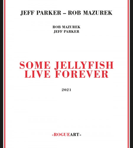 SOME JELLYFISH LIVE FOREVER