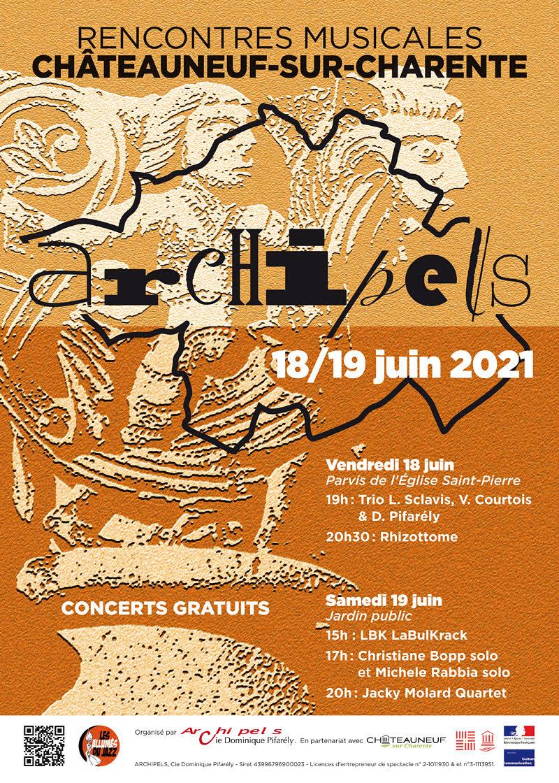 ARCHIPEL - RENCONTRES D'ARCHIPEL A  CHATEAUNEUF SUR CHARENTE