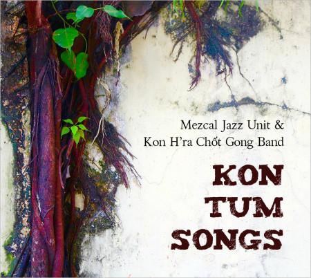 KON TUM SONGS
