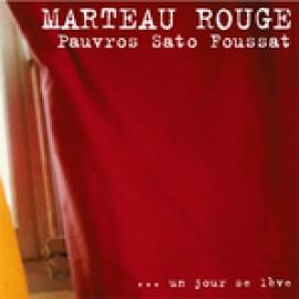 MARTEAU ROUGE LP